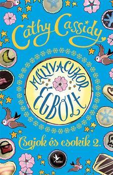 CASSIDY, CATHY - Mályvacukor égbolt - Csajok és csokik 2. - Skye története