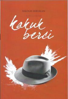 Balogh Bertalan - Kakuk Berci-Eprésző