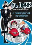 Fabian Lenk - A rabl�robotok nyom�ban -  Dr. Dark hihetetlen kalandjai 2