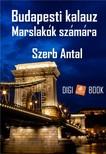 Szerb Antal - Budapesti kalauz Marslak�k sz�m�ra [eK�nyv: epub, mobi]