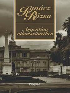 IGN�CZ R�ZSA - Argent�na viharsz�netben