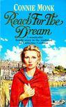 Connie Monk - Reach for the Dream [antikvár]