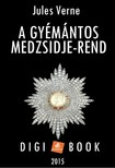 Jules Verne - A gyémántos Medzsidje-rend [eKönyv: epub, mobi]