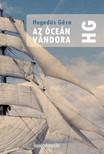 Hegedüs Géza - Az óceán vándora [eKönyv: epub,  mobi]