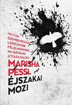 PESSL, MARISHA - �jszakai mozi