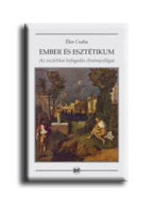 Éles Csaba - EMBER ÉS ESZTÉTIKUM