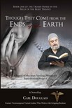 Douglass Carl - Though They Come from the Ends of the Earth [eK�nyv: epub,  mobi]