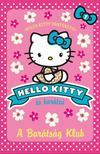 - A BARÁTSÁG KLUB - Hello Kitty 1.