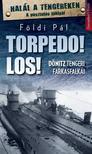 F�LDI P�L - Torpedo! Los!