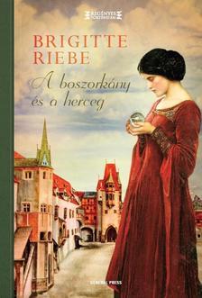 Brigitte Riebe - A boszork�ny �s a herceg