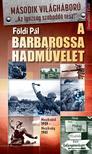 F�LDI P�L - A Barbarossa hadm�velet