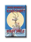 Roddy Doyle - Rover megmenti a kar�csonyt - KEM�NY BOR�T�S