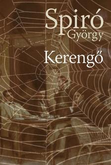 Spiró György - Kerengő
