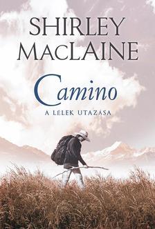 SHIRLEY MACLAINE - Camino - A l�lek utaz�sa