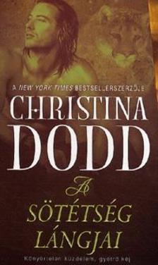 Christina Dodd - A s�t�ts�g l�ngjai - A s�t�ts�g �r�k�sei 4.K�ny�rtelen k�zdelem, gy�tr� k�j