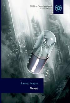 Ramez Naam - Nexus [eK�nyv: epub, mobi]