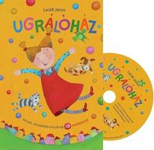 LACKFI J�NOS - Ugr�l�h�z - Versek, mond�k�k a kicsiknek CD mell�klettel