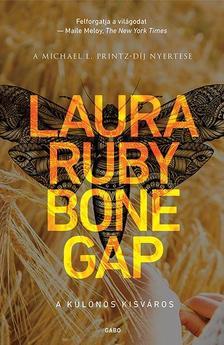 Laura Ruby - Bone Gap