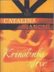 Catalina Bianchi - Krinolinba zárva