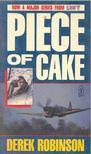 ROBINSON, DEREK - Piece of Cake [antikv�r]