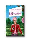 MINTE-KÖNIG, BIANKA - SMS-románc