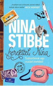 Nina Stibbe - Szeretettel, Nina