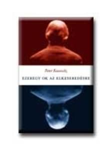 Peter Kassovitz - Ezeregy ok az elkesered�sre