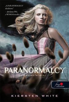 Kiersten White - Paranormalcy - Term�szetf�l�tti - PUHA BOR�T�S