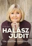 OROSZ ILDIK� - Hal�sz Judit - Nem sz�lettem var�zsl�nak [eK�nyv: epub, mobi]