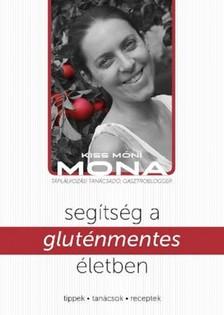 Kiss M�ni - Seg�ts�g a glut�nmentes �letben [eK�nyv: pdf, epub, mobi]