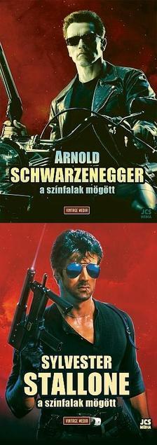 . - Arnold Schwarzenegger - A sz�nfalak m�g�tt + Sylvester Stallone - A sz�nfalak m�g�tt K�nyvcsomag
