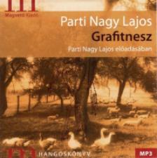 Parti Nagy Lajos - Grafitnesz - Hangoskönyv