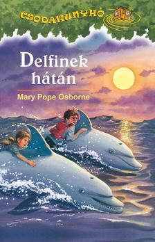 Mary Pope Osborne - Delfinek h�t�n