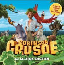 . - ROBINSON CRUSOE AZ �LLATOK SZIGET�N