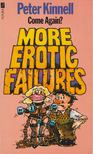 Kinnell, Peter - More Erotic Failures [antikv�r]