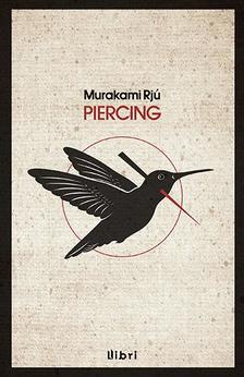 Murakami Rj� - Piercing #