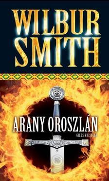 WILBUR SMITH - ARANY OROSZL�N
