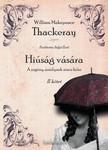 W. M. THACKERAY - Hi�s�g v�s�ra II. r�sz [eK�nyv: epub, mobi]