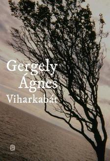 GERGELY �GNES - Viharkab�t