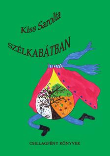 Kiss Sarolta - Szélkabátban