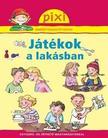 Lucia Fischer - J�T�KOK A LAK�SBAN - PIXI ISMERETTERJESZT� F�ZETEI 32.