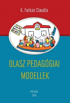 K. Farkas Claudia - Olasz pedagógiai modellek [eKönyv: pdf, epub, mobi]