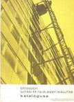- Építésügyi újítási és találmányi kiállítás katalógusa [antikvár]