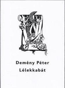 Dem�ny P�ter - L�lekkab�t