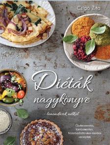Csigó Zita - Diéták nagykönyve - lemondások nélkül