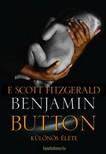 F. Scott Fitzgerald - Benjamin Button k�l�n�s �lete (k�tnyelv�) [eK�nyv: epub, mobi]