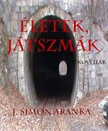J. Simon Aranka - Életek,  játszmák [eKönyv: pdf,  epub,  mobi]