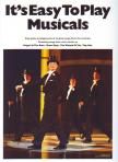 - IT'S EASY TO PLAY MUSICALS (EASY PIANO ARRANGEMENTS)