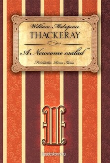 W. M. THACKERAY - A Newcome csal�d II. r�sz [eK�nyv: epub, mobi]