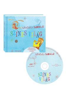 Apacuka Zenekar - Sz�nes vil�g - Mesek�nyv CD-vel